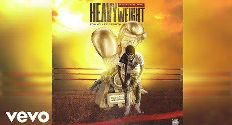 Tommy Lee Sparta – HeavyWeight (Prod. by Damage Musiq)