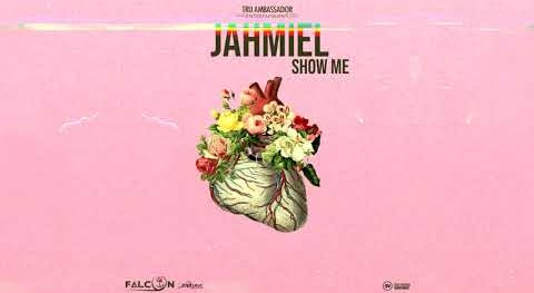 Photo of Jahmiel – Show Me (Prod. By Tru Ambassador)