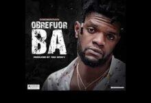 Photo of Ogidi Brown – Obrefuor Ba (Prod. By Yaw Spoky)
