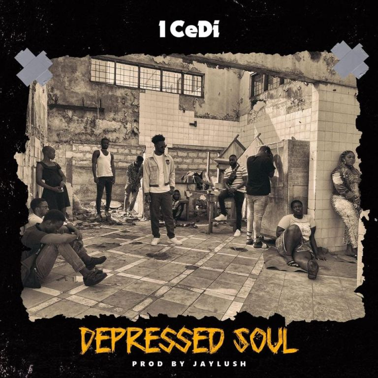 1 CeDi – Depressed Soul (Prod. by Jaylush)