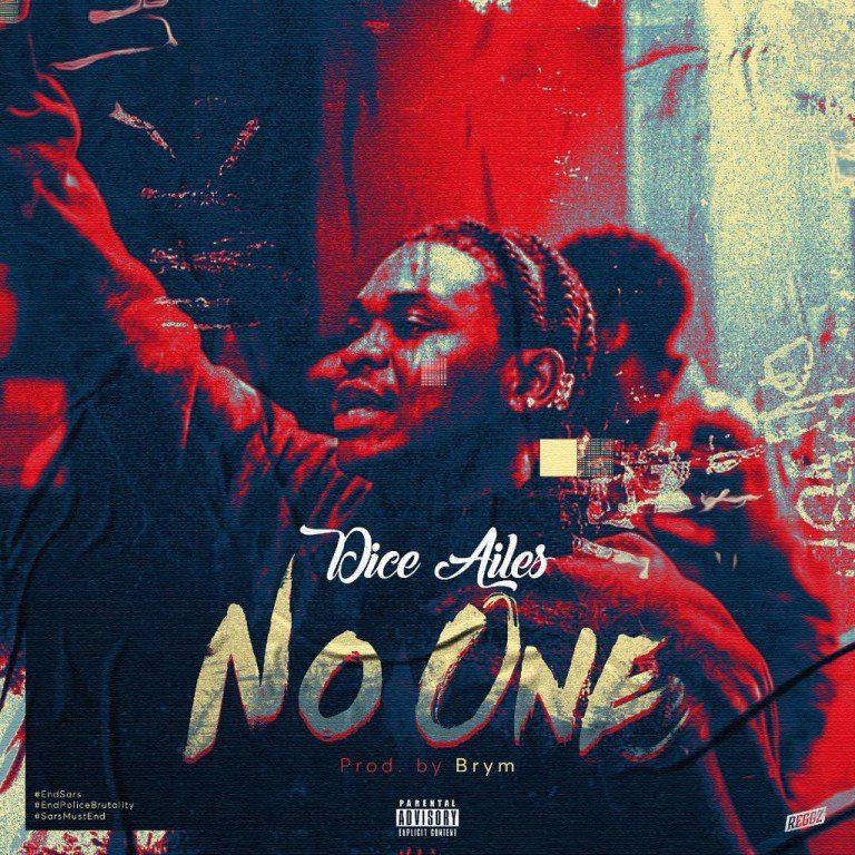 Dice Ailes – No One (Prod. by Brym)
