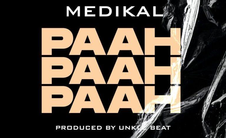 Photo of Medikal – Paah Paah Paah (Prod. By Unklebeatz)