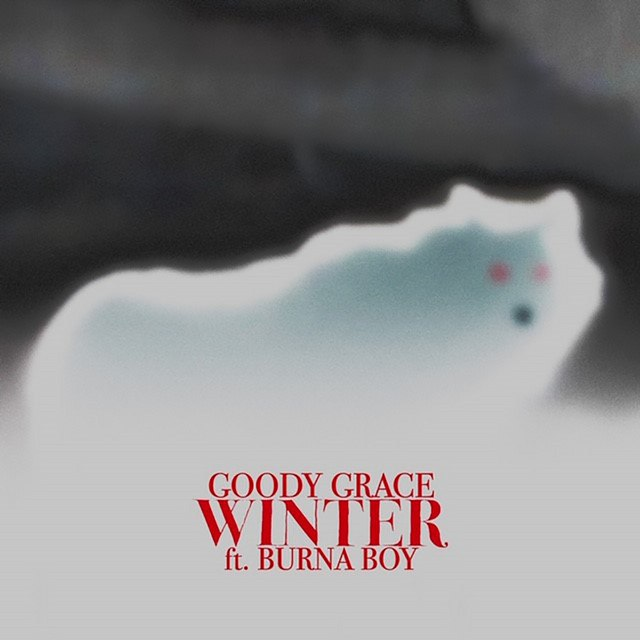 Goody Grace – Winter Ft Burna Boy