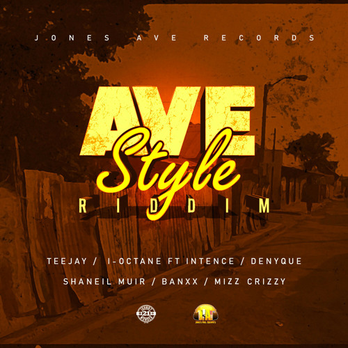 I-Octane – Ave Style Party ft. Intence