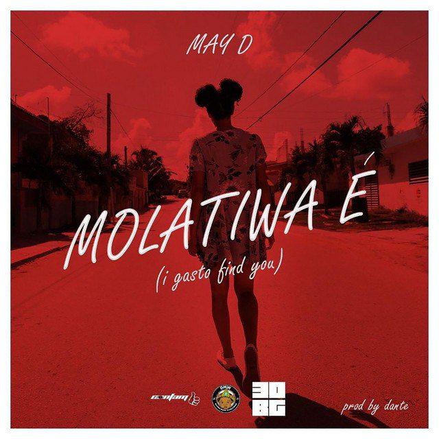 May D – Molatiwa É (Prod. by Dante)