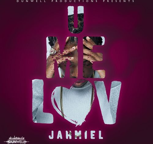 Photo of Jahmiel – U Me Luv (Prod. By Dunwell Productions)
