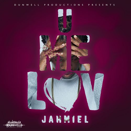Jahmiel – U Me Luv (Prod. By Dunwell Productions)
