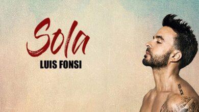 Photo of Luis Fonsi – Sola