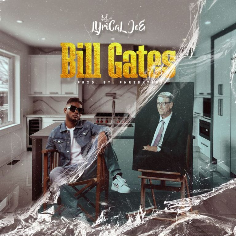 Lyrical Joe – Bill Gates (Prod. by Phredxter)