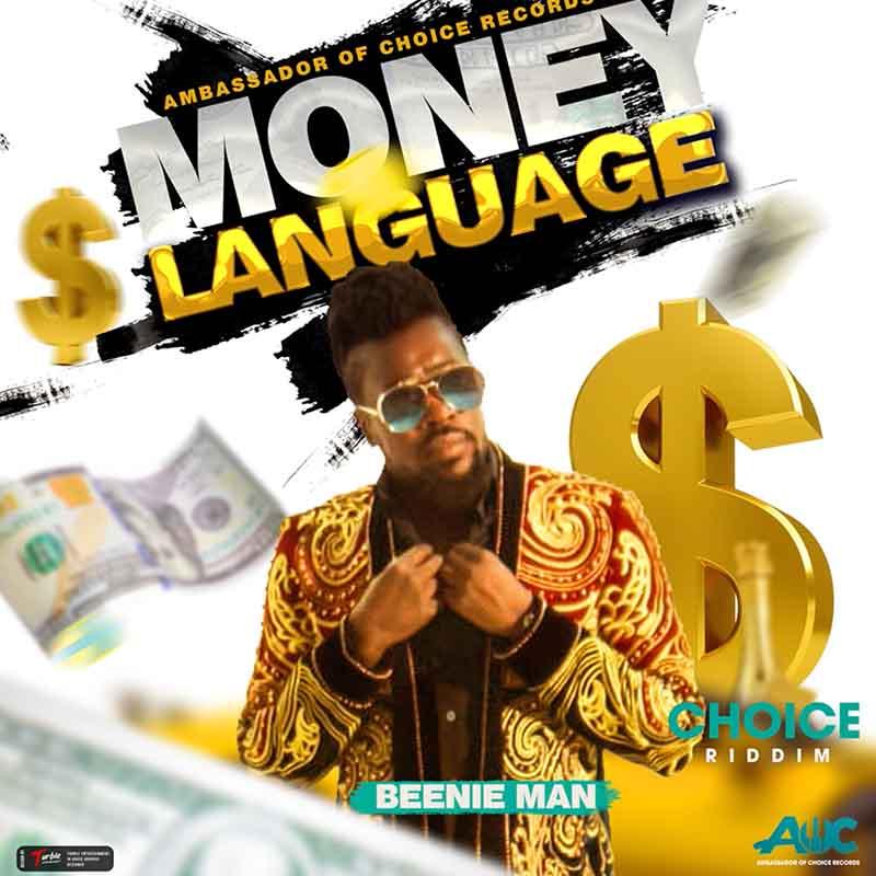 Beenie Man - Money Language (Choice Riddim)