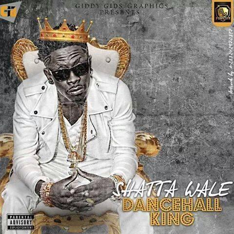 Shatta Wale - Dancehall King (Prod. By Da Maker)
