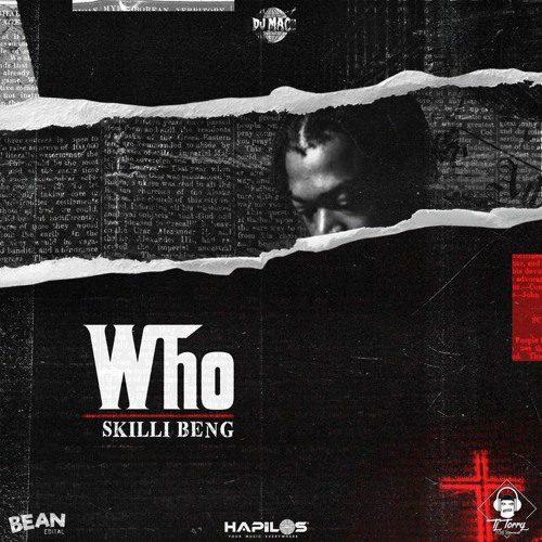 Skillibeng – Who