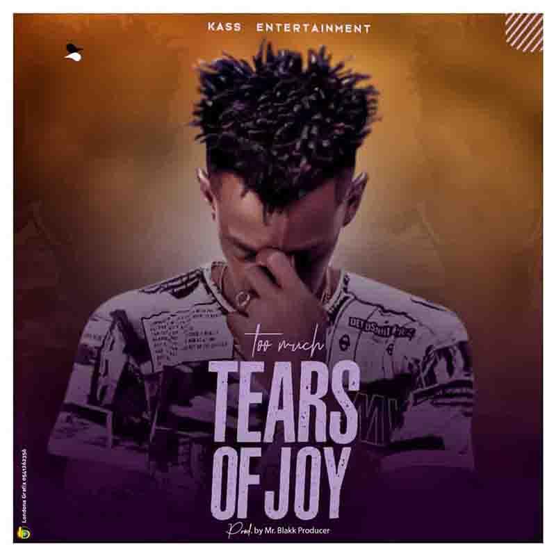 Too Much - Tears Of Joy (Prod by Blakk Producer)
