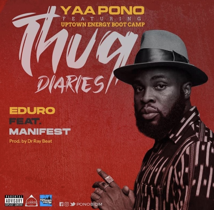 Yaa Pono – Eduro Ft M.anifest