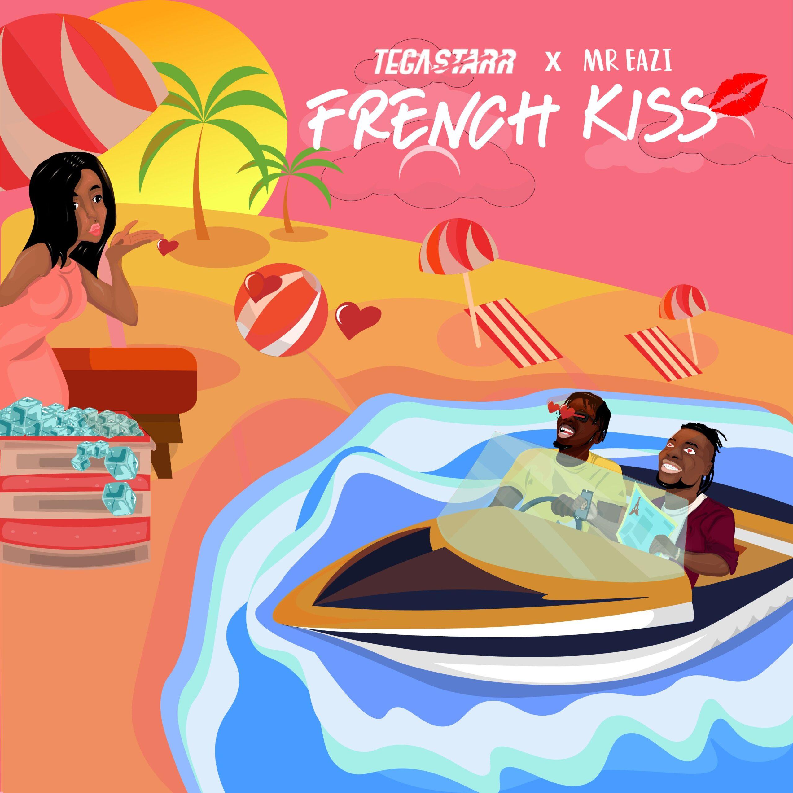 Tega Starr – French Kiss Ft Mr Eazi
