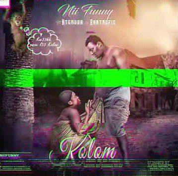 Photo of Nii Funny – Kolom Ft Atemuda & Santrofie