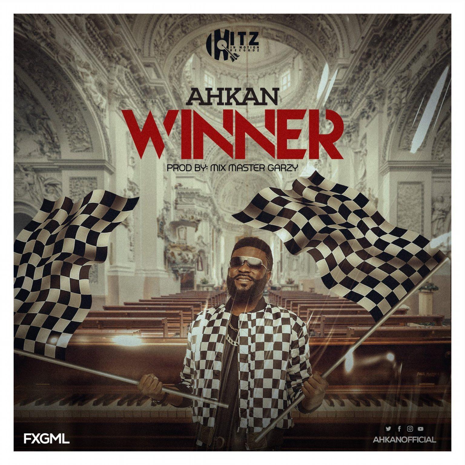 Ahkan – Winner (Prod. by Master Garzy)