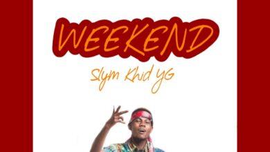 Photo of Slym Khid – Weekend (Prod By Mirakilouz)