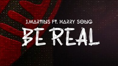 Photo of J Martins – Be Real Ft Harrysong