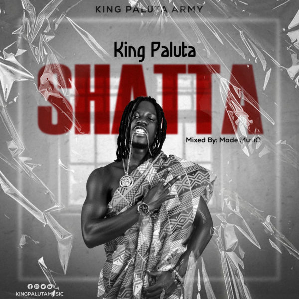 King Paluta - Shatta mp3 download