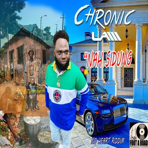 Chronic Law – Nah Sidung (Prod. By Footaroad Records)