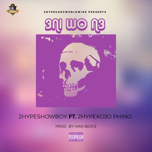 Showboy – 3ni Wo N3 Ft Kojo Phino (Prod. By Ivan Beatz) mp3 download