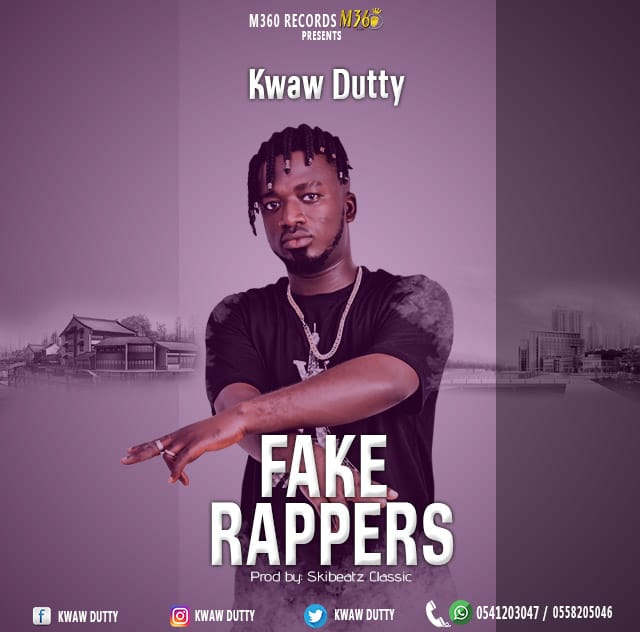 Kwaw Dutty – Fake Rappers (Prod. By Skibeatz Classic)