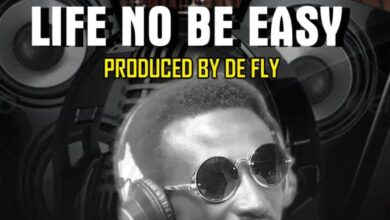 Photo of Deep – Life No Easy (Prod. By De Fly)