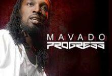 Photo of Mavado – Progress (Money Boss Riddim)
